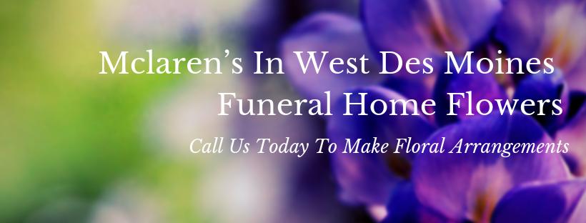 mclaren's in west des moines funeral home flowers