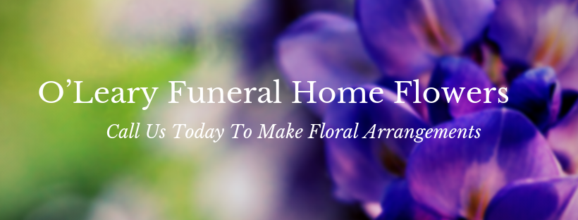 oleary funeral home flowers